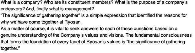 What is a company? Who are its constituent members? What is the purpose of a company's endeavors? And, finally what is management?