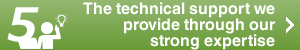 The technical support we provide with our strong expertise